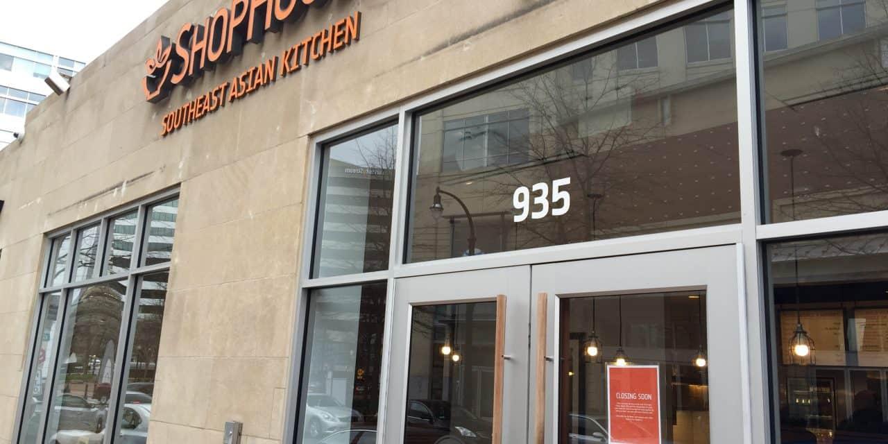 ShopHouse restaurants to close next week