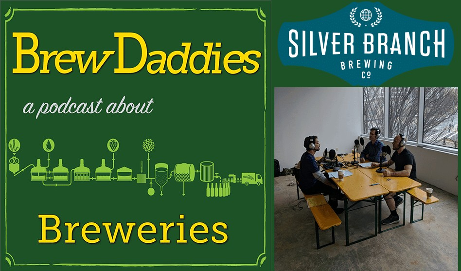 Silver Branch Brewing Company shares updates with Brew Daddies podcast