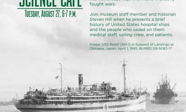 Medical Museum Science Cafe: United States Hospital Ships