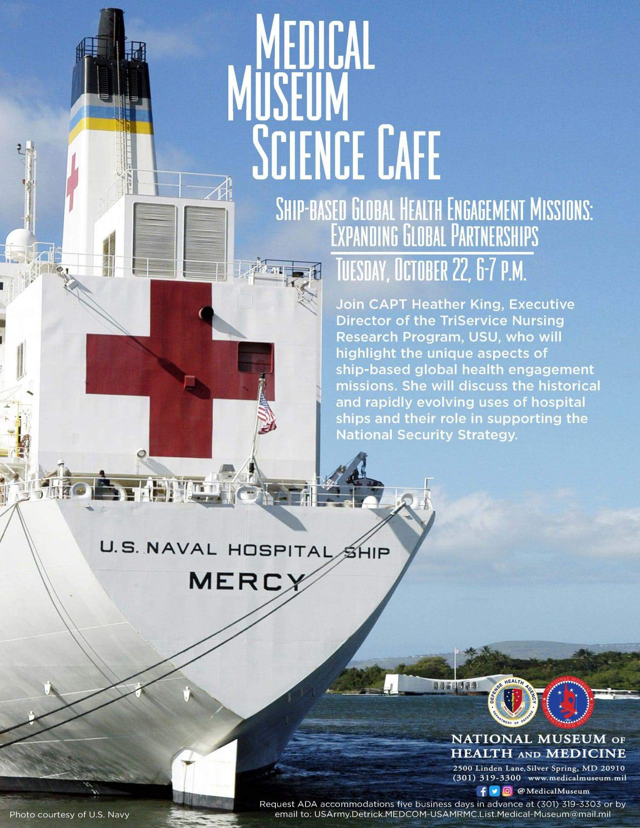 Medical Museum Science Café: Ship-Based Global Health Engagement Misions -- Expanding Global Partnerships