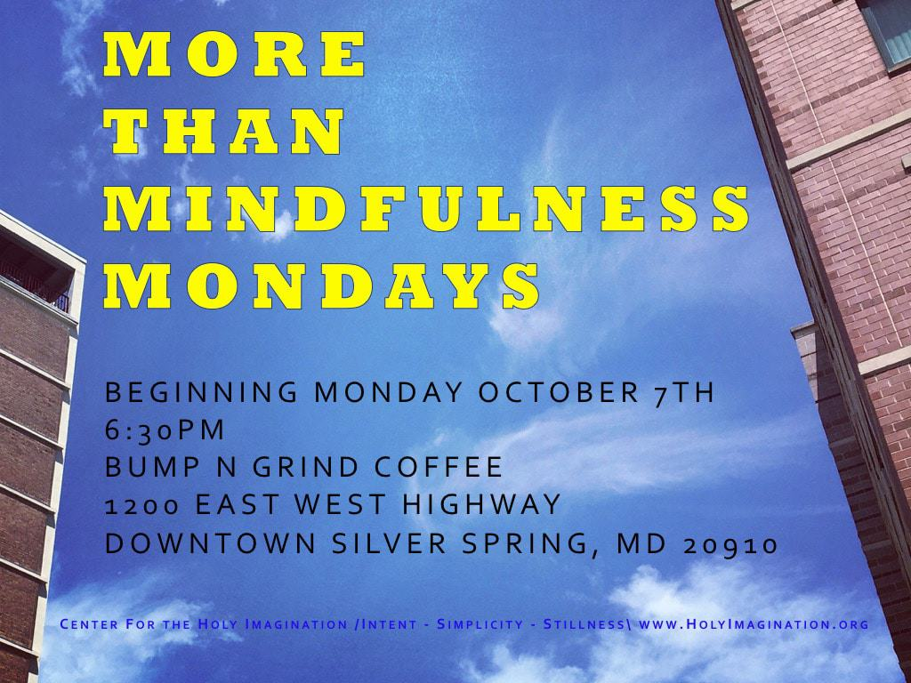 More than Mindfulness Mondays