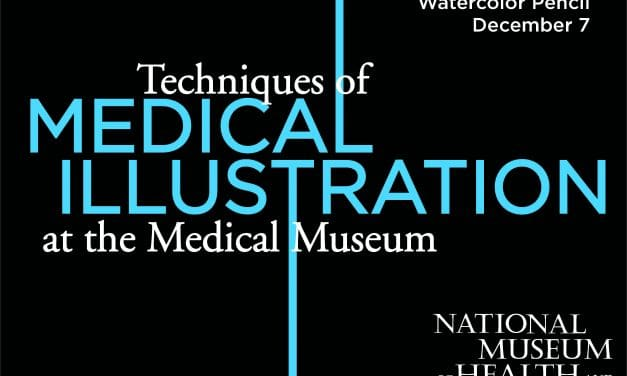 Techniques of Medical Illustration at the Medical Museum: Watercolor Pencil