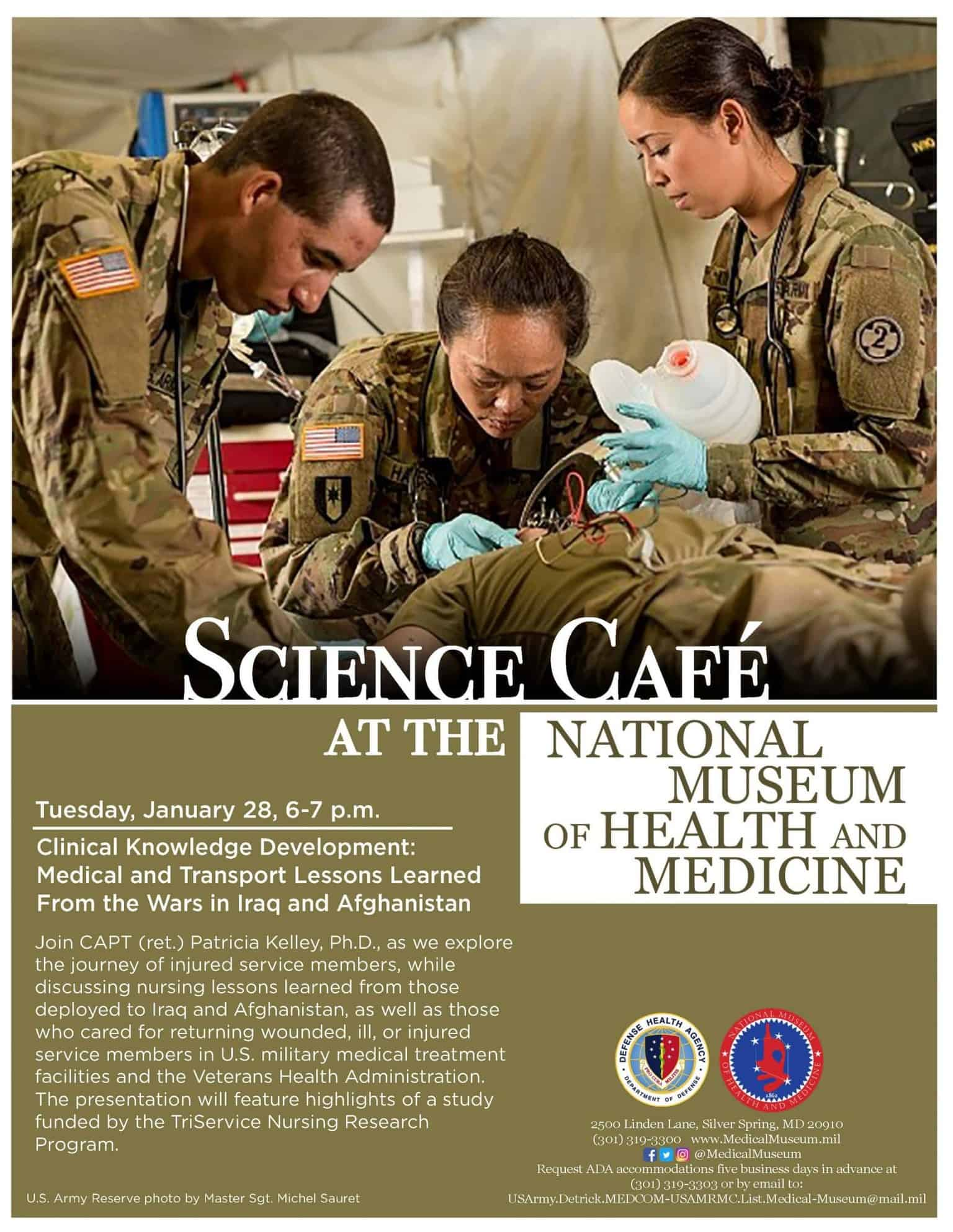 Medical Museum Science Café: Clinical Knowledge Development - Medical and Transport Lessons Learned From the Wars in Iraq and Afghanistan