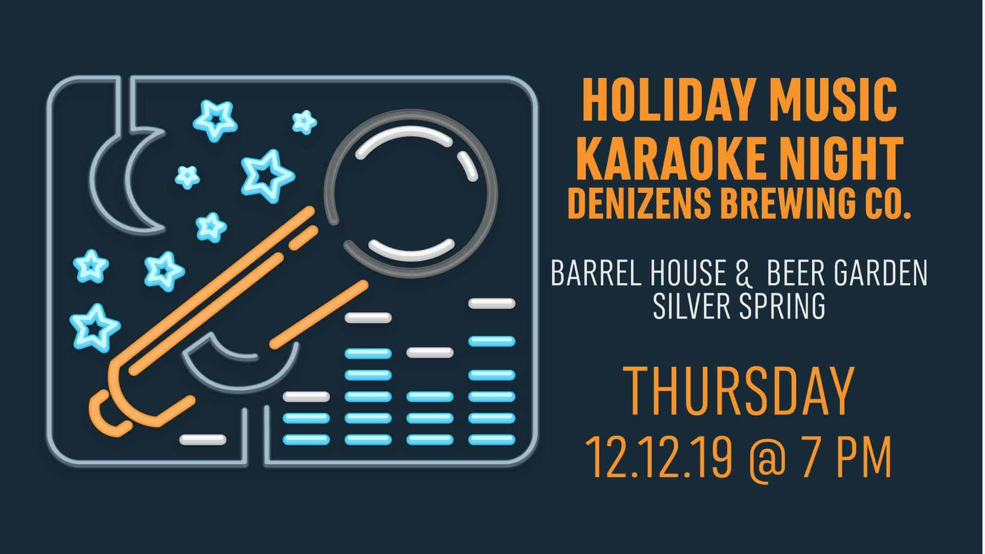 Holiday Music Karaoke @ Denizens