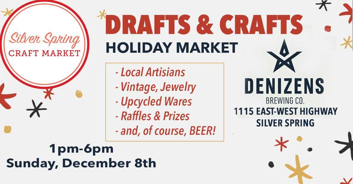 Drafts & Crafts: Third Annual Holiday Market at Denizens