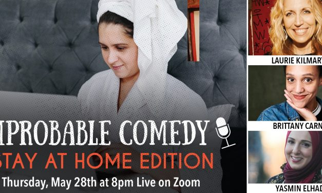 Improbable Comedy: Stay at Home Edition