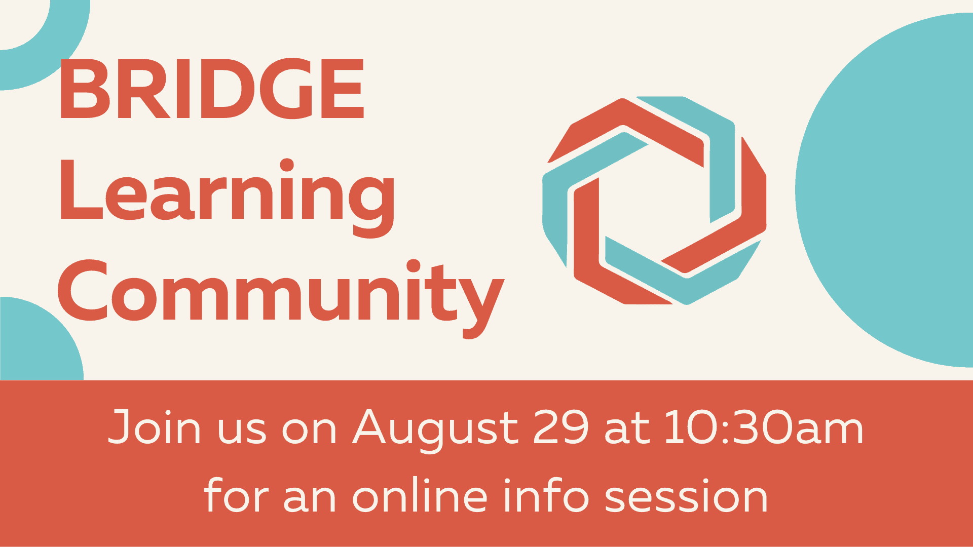 BRIDGE Learning Community Information Session - BRIDGE is a new online program designed for Maryland students in grades 7-10. We aim to provide an engaging and authentic educational experience to students seeking stability and growth during the COVID-19 crisis. More information about BRIDGE can also be found on our website: https://www.bridge-edu.org/