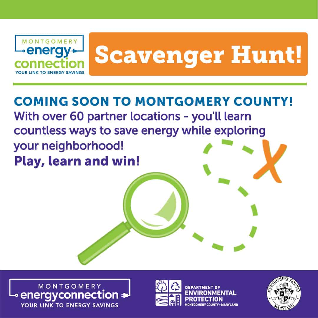 Montgomery Energy Connection Scavenger Hunt! - <p>Introducing the Montgomery Energy Connection Scavenger Hunt! In celebration of October Energy Awareness Month, we are thrilled to launch this fun, self-paced exploration and discovery activity that is fun for all ages! Explore the many ways you can be more energy and water efficient in your daily lives, helping our environment while keeping more money in your pocket. Get to know our remarkable Montgomery Energy Connection Partners and discover your community! It is easy to play, and the Scavenger Hunt will continue all year long! Beginning October 1st. Simply visit a Scavenger Hunt location, hunt for the sign onsite, and text the customized code for steps to authenticate your visit. Play for a chance to win a $25 gift certificate from a participating Montgomery Energy Connection Partner by completing any Scavenger Hunt Circuit! For more information follow this link: https://mygreenmontgomery.org/2020/energyscavengerhunt/ #energy #energyawarenessmonth</p>